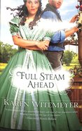 Full Steam Ahead Paperback