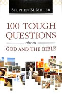 100 Tough Questions About God and the Bible Paperback