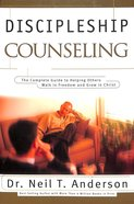 Discipleship Counseling: The Complete Guide to Helping Others Walk in Freedom & Grow in Christ Paperback