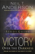 Victory Over the Darkness: Realize the Power of Your Identity in Christ (Personal Study Guide)