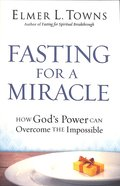 Fasting For a Miracle Paperback