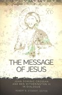 The Message of Jesus Paperback
