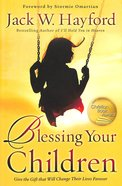 Blessing Your Children Paperback