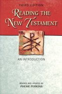 Reading the New Testament: An Introduction (3rd Edition) Paperback