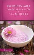 Promesas Para Comenzar Bien El Da Para Mujeres (Daybreak Verses For Women) Hardback