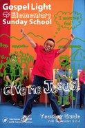 Gllw Fallc 2018 Grades 3&4 Teacher Guide (Gospel Light Living Word Series)