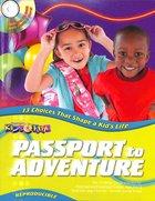 Kids Time: Passport to Adventure (Rev) Hardback
