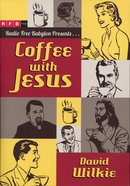 Coffee With Jesus Paperback