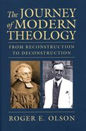 The Journey of Modern Theology Hardback