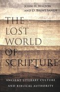 The Lost World of Scripture Paperback