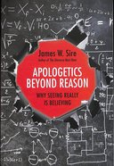 Apologetics Beyond Reason Paperback