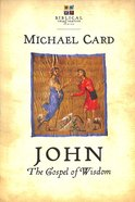 John: The Gospel of Wisdom (Biblical Imagination Series) Paperback
