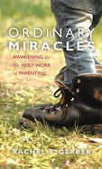 Ordinary Miracles Paperback