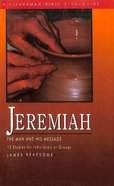 Jeremiah (13 Studies For Individuals Or Groups) Paperback