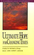 Ultimate Hope For Changing Times Paperback