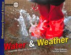 Water & Weather: From the Flood to Forecasts (Elementary Science Series) Paperback