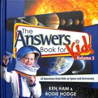 Answers Book For Kids #05: Kids on Space and Astronomy Hardback