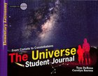 The Universe (Student Journal) (Elementary Science Series) Paperback