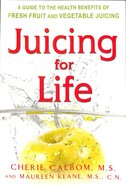 Juicing For Life Paperback