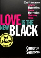 Love is the New Black Paperback