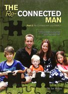 Re-Connected Man #02: Reconnect With Your Family Paperback