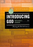 Introducing God (Participant's Handbook) Paperback