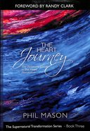 The Heart Journey (#03 in Supernatural Transformation Series)
