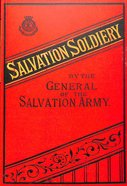 Salvation Soldiery By the General of the Salvation Army Paperback