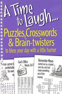 A Time to Laugh: Puzzles, Crosswords and Brain Twisters