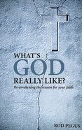 What's God Really Like?