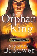 The Orphan King (#01 in Merlin's Immortals Series) Paperback