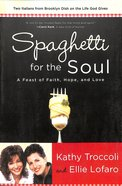 Spaghetti For the Soul Paperback