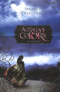 Auralia's Colors (Auralia Thread Series) Paperback