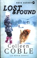 Lost and Found (#02 in Rock Harbor Search & Rescue Series) Paperback