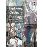 Exploring Ordinary Theology: Everyday Christian Believing and the Church Paperback