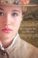Buttermilk Sky (#03 in Skip Rock Series) Paperback
