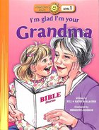 I'm Glad I'm Your Grandma (Happy Day Level 1 Pre-readers Series)