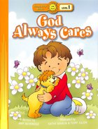 God Always Cares (Happy Day Level 1 Pre-readers Series) Paperback