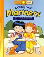 A Child's Book of Manners (Happy Day Level 2 Beginning Readers Series)
