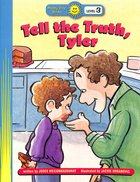Tell the Truth, Tyler (Happy Day Level 3 Independent Readers Series)