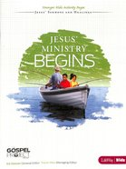 Jesus' Ministry Begins (Younger Kids Activity Pages) (#09 in The Gospel Project For Kids 2012-15 Series) Paperback