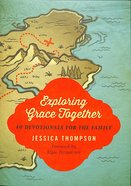 Exploring Grace Together Paperback