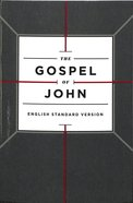 ESV Gospel of John Cross Design (Black Letter Edition) Paperback