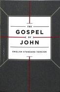 ESV Gospel of John Cross Design (Black Letter Edition) Paperback