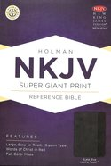 NKJV Super Giant Print Reference Bible, Slate Blue Leathertouch Premium Imitation Leather