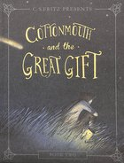 Cottonmouth and the Great Gift Paperback