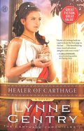 Healer of Carthage (The Carthage Chronicles Series)