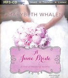 A June Wedding (Unabridged, MP3) (A Year Of Weddings Novella Series Audio) CD