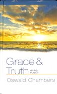 Grace and Truth: A Holy Pursuit