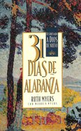 31 Dias De Alabanza (31 Days Of Praise) Paperback